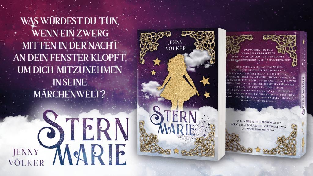 Sternmarie. Ein abenteuerliches Märchen